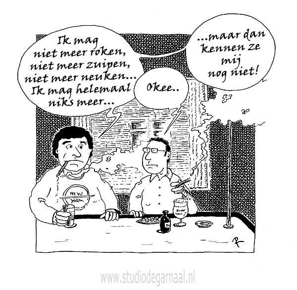 Je mag ook helemaal niks meer! Cartoon Horeca Mannen Medisch Ziekte
