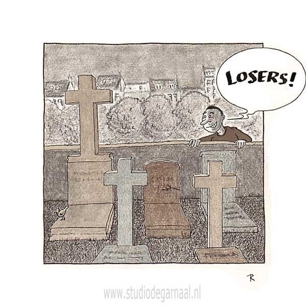 Je moet altijd kijken naar mensen die het slechter hebben dan jezelf  - Cartoons door cartoonist & illustrator Ronald Oudman